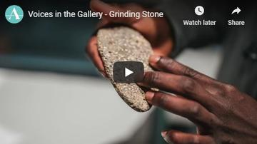 Voices in the Gallery Video on Grinding Stone