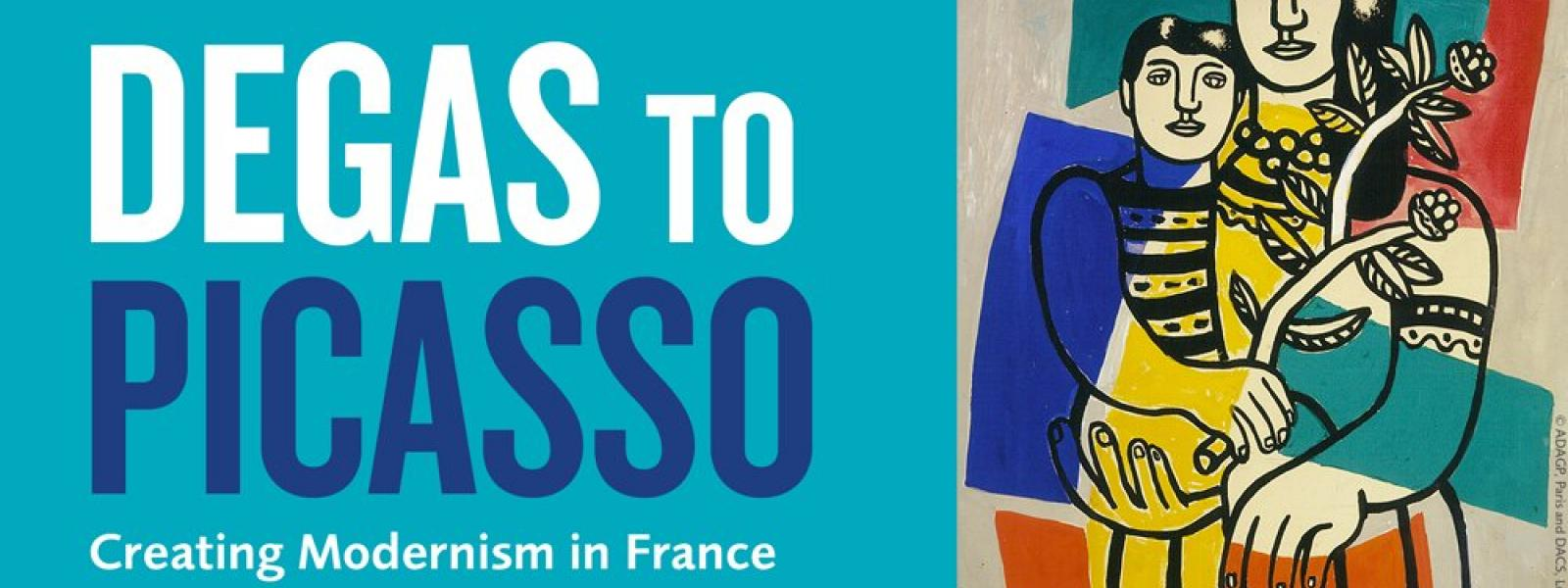 Degas to Picasso exhibition banner
